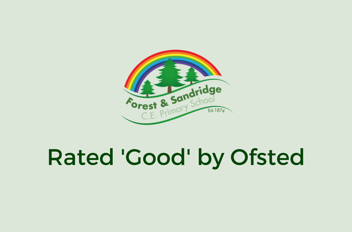 Forest & Sandridge Awarded 'Good' Ofsted Rating